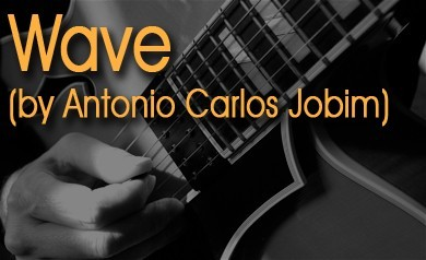 Lesson - Wave (by Antonio Carlos Jobim)