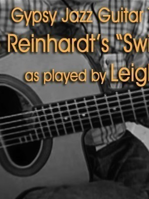 Gypsy Jazz Guitar Transcription: Django Reinhardt's Swing Gitan